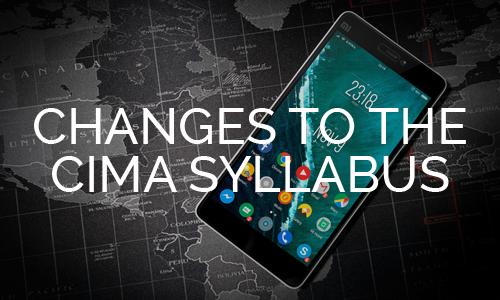 CIMA 2019 Syllabus - Key Changes